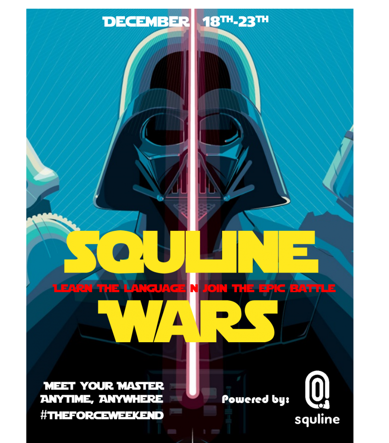 "SquLine Wars: Meet ""StarWars"" Teachers 18 - 23 December 2015"