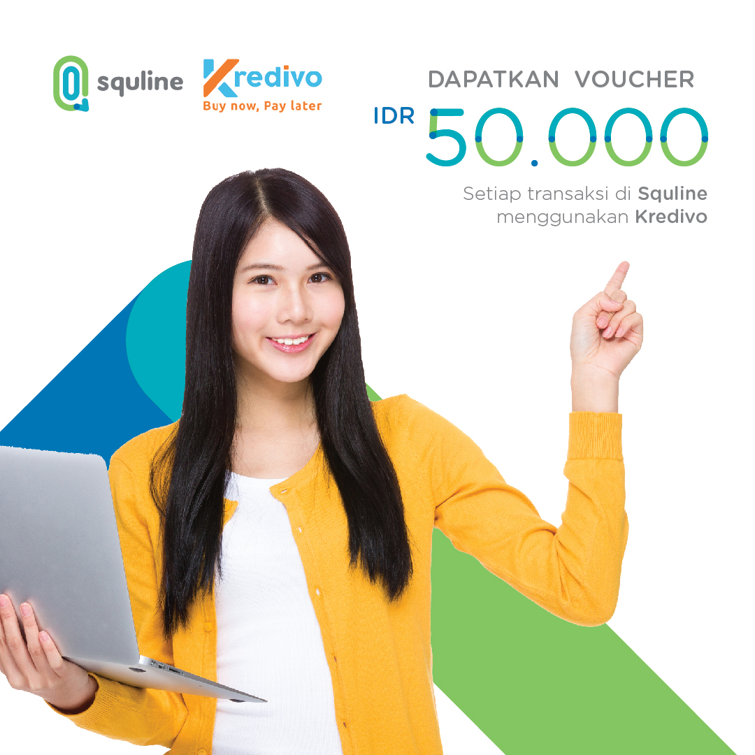 SquLine x Kredivo : Be Smart Your Way Now, Pay later