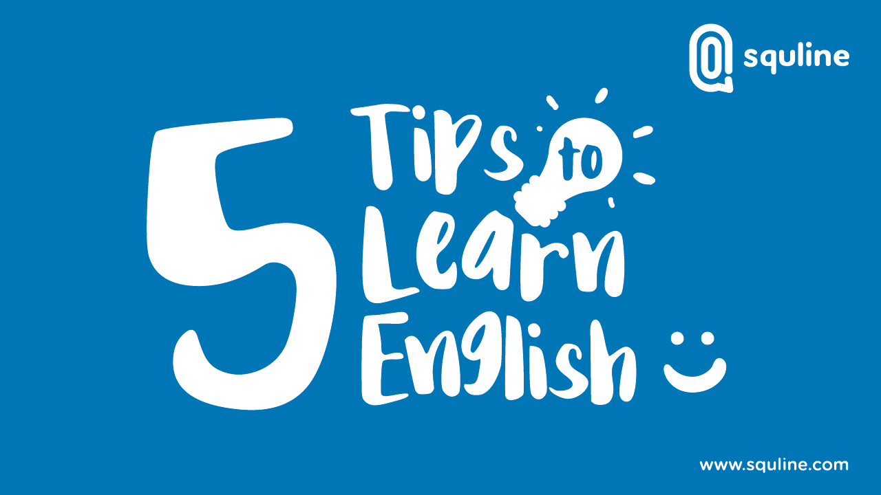 Squline Tips Learn English