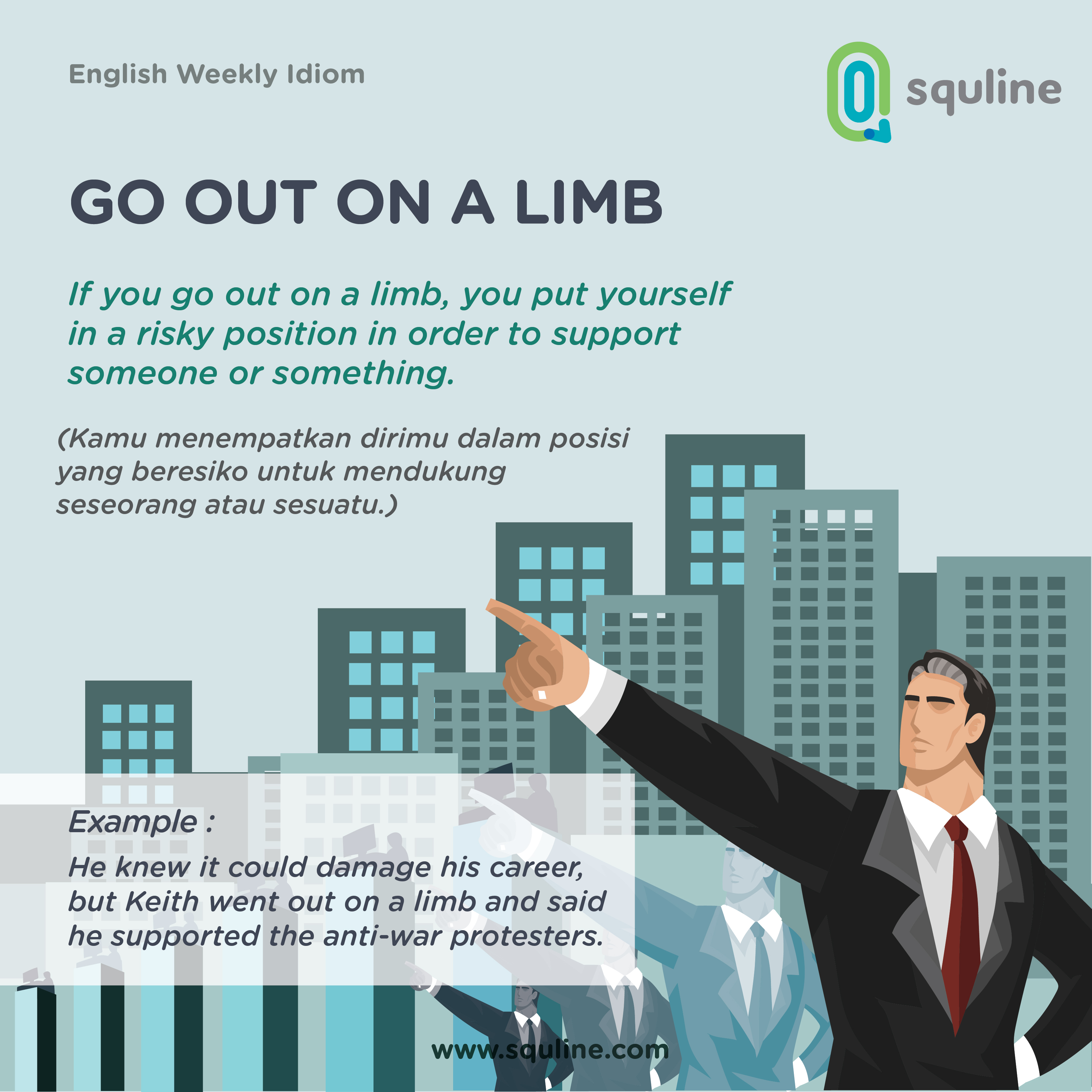 13 ENGLISH IDIOM_GO OUT ON A LIMB_OCTOBER WEEK 4