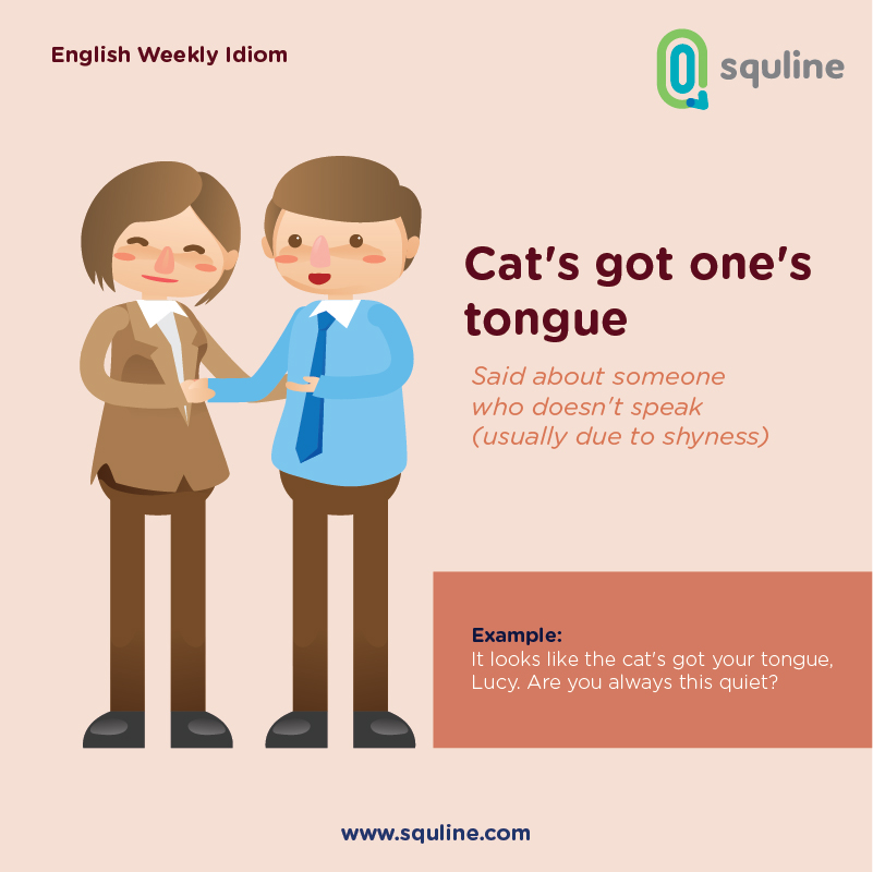 4-english-idiom_cats-got-ones-tongue_august_week-5