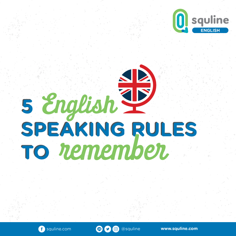 english speaking rules to remember