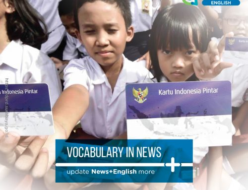 Vocabulary in News : 'Smart Indonesia' program helps students across RI
