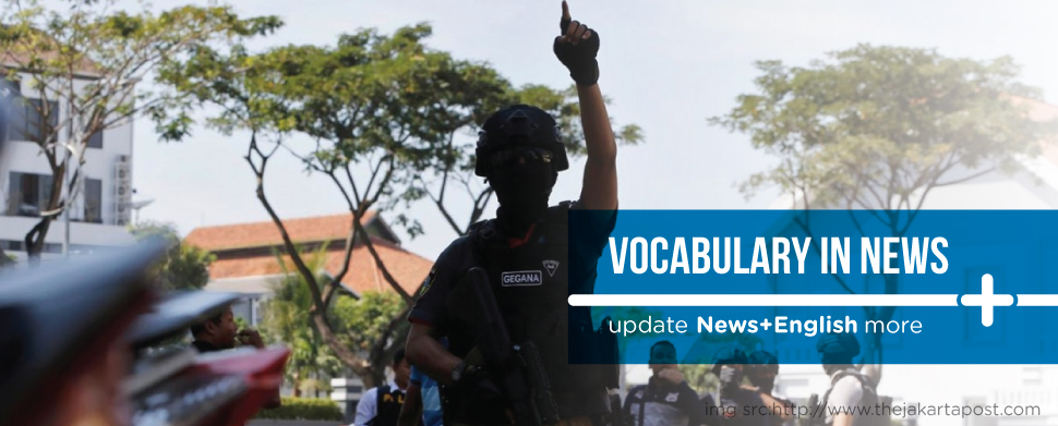 Vocabulary In News Jokowi to issue Perppu if House fails to revise terror law