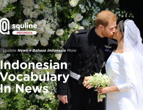 Indonesian Vocabulary In News: How Harry & Meghan's Royal Wedding Broke Tradition