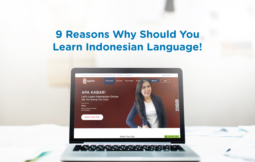 9 Reasons Why Should You Learn Indonesian Language!