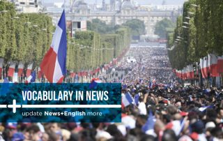 Vocabulary In News: France gives World Cup winners a heroes' welcome home