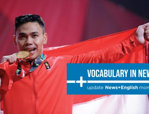 Vocabulary In News: Keep fighting Indonesia!